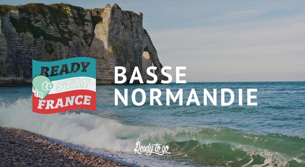 ReadytoStayin France:A la conquête de laBasse-Normandie!