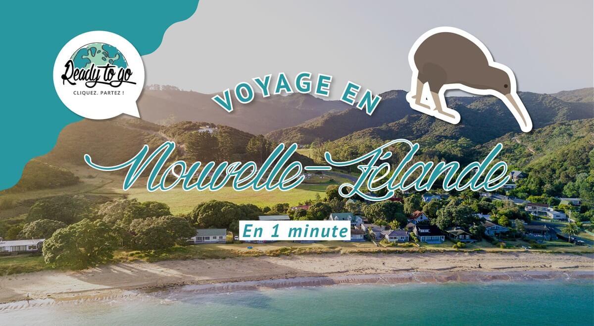 Voyage en Nouvelle-Zélande en 1 min