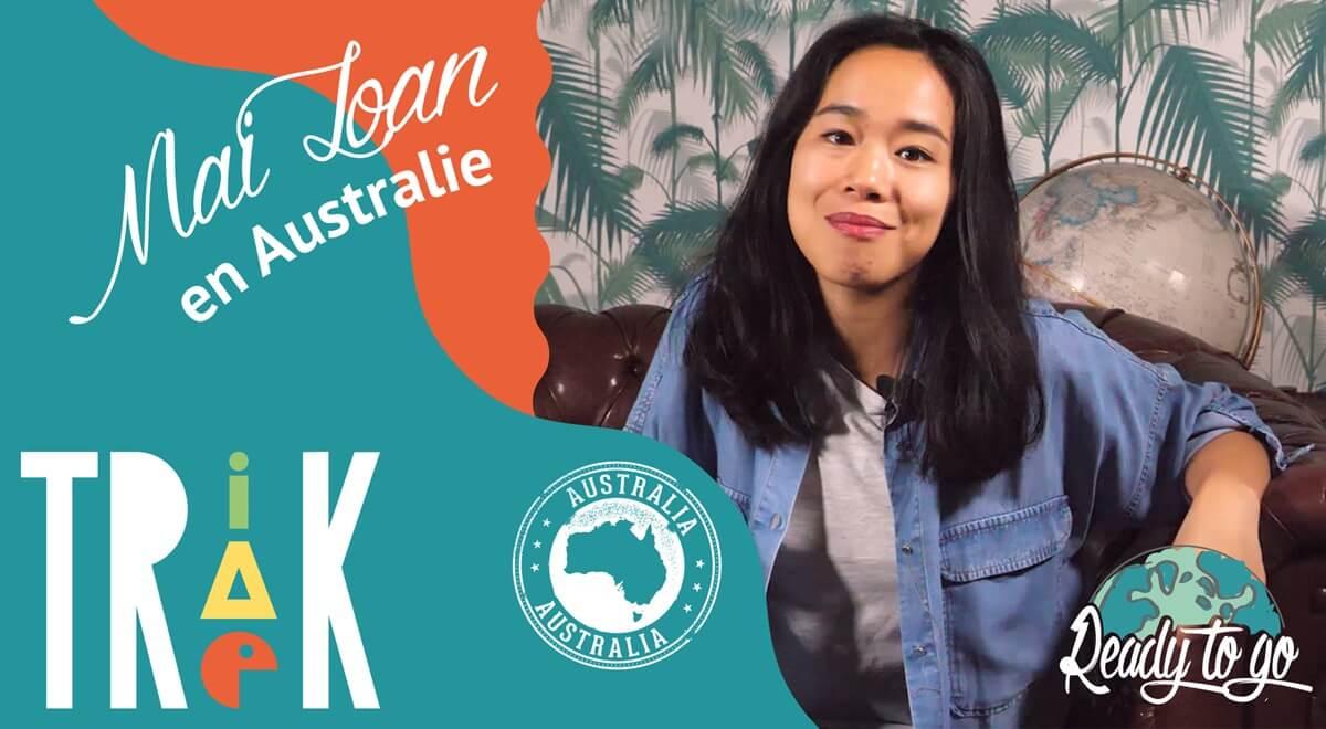 Trik Trak Trek : Mai Loan en Australie