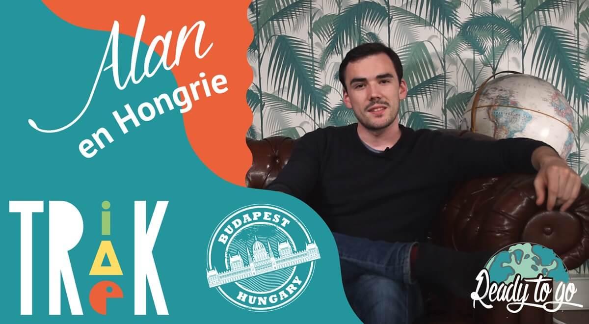 Trik Trak Trek : Alan en Hongrie