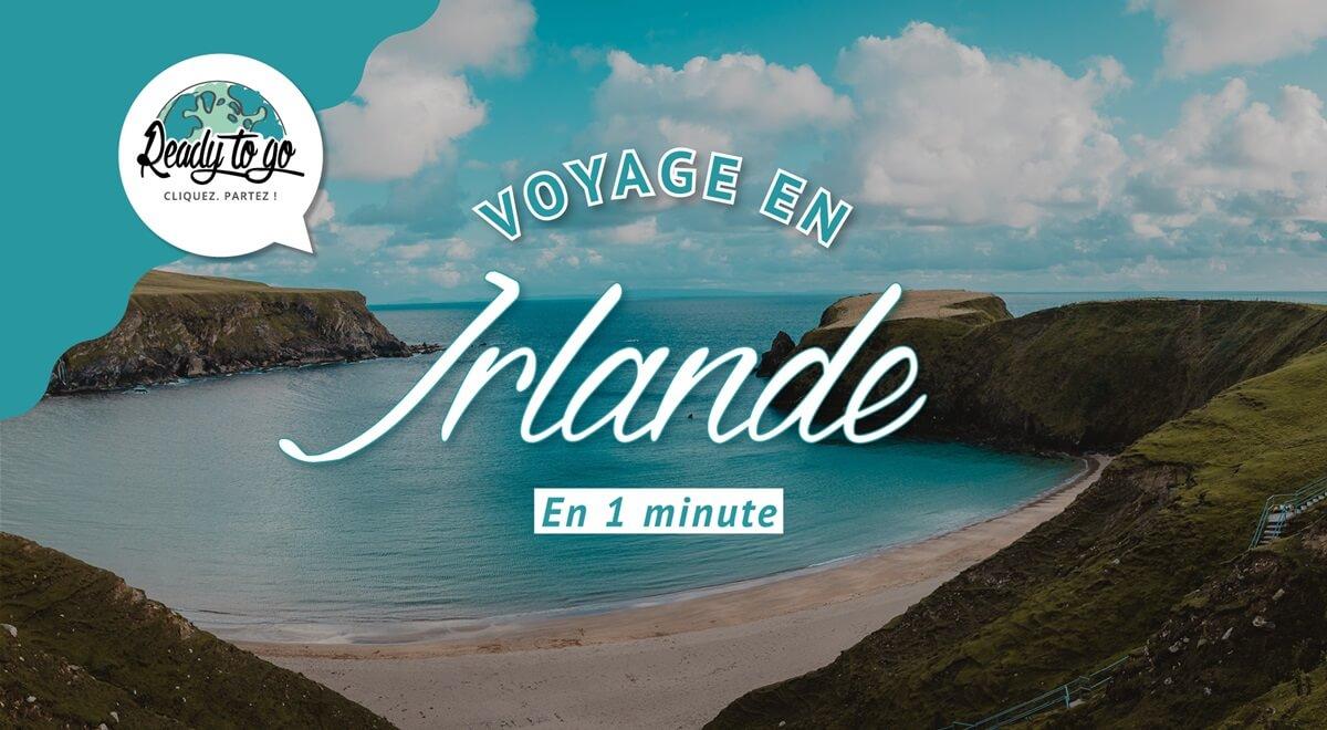 Voyage en Irlande en 1 min