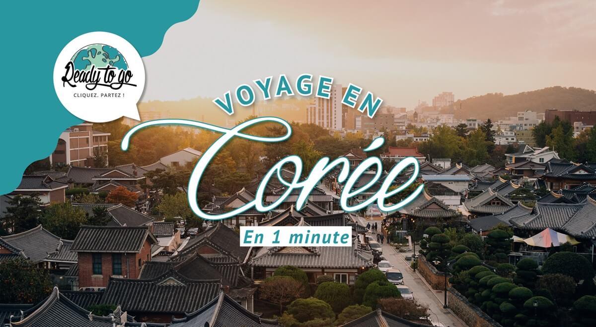 Voyage en Corée en 1 min