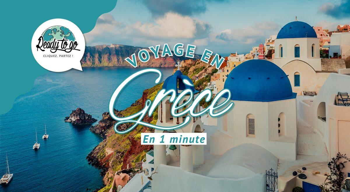 Voyage en Grèce en 1 min
