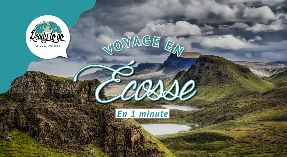 Voyage en Écosse en 1 min