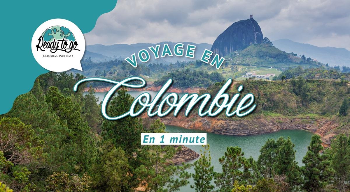 Voyage en Colombie en 1 min