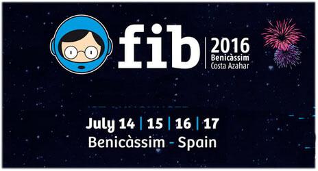 Rendez-vous au FIB - Festival International de Benicàssim, pour faire la fête du 14 au 17 juillet 2016 !